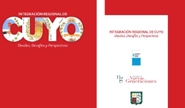 """Presentación del libro: """"Integración Regional de Cuyo – Deudas, Desafíos y Perspectivas"""""""