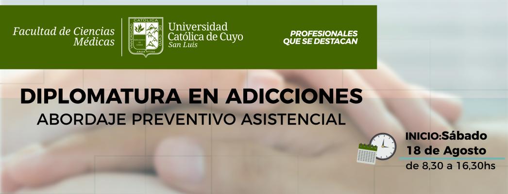 Diplomatura en Adicciones – Abordaje Preventivo Asistencial