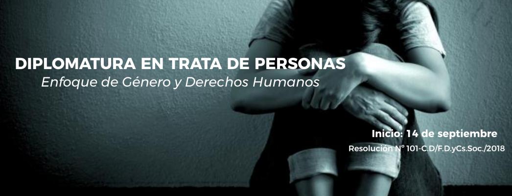 DIPLOMATURA EN TRATA DE PERSONAS: Enfoque de Género y Derechos Humanos