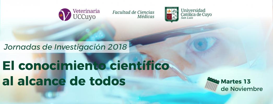 Jornadas de Investigación 2018-El conocimiento científico al alcance de todos