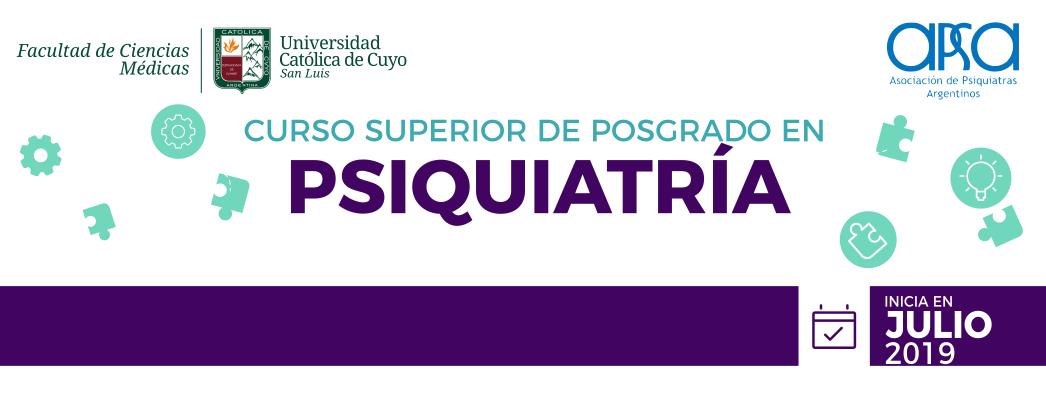 CURSO SUPERIOR DE POSGRADO EN PSIQUIATRÍA