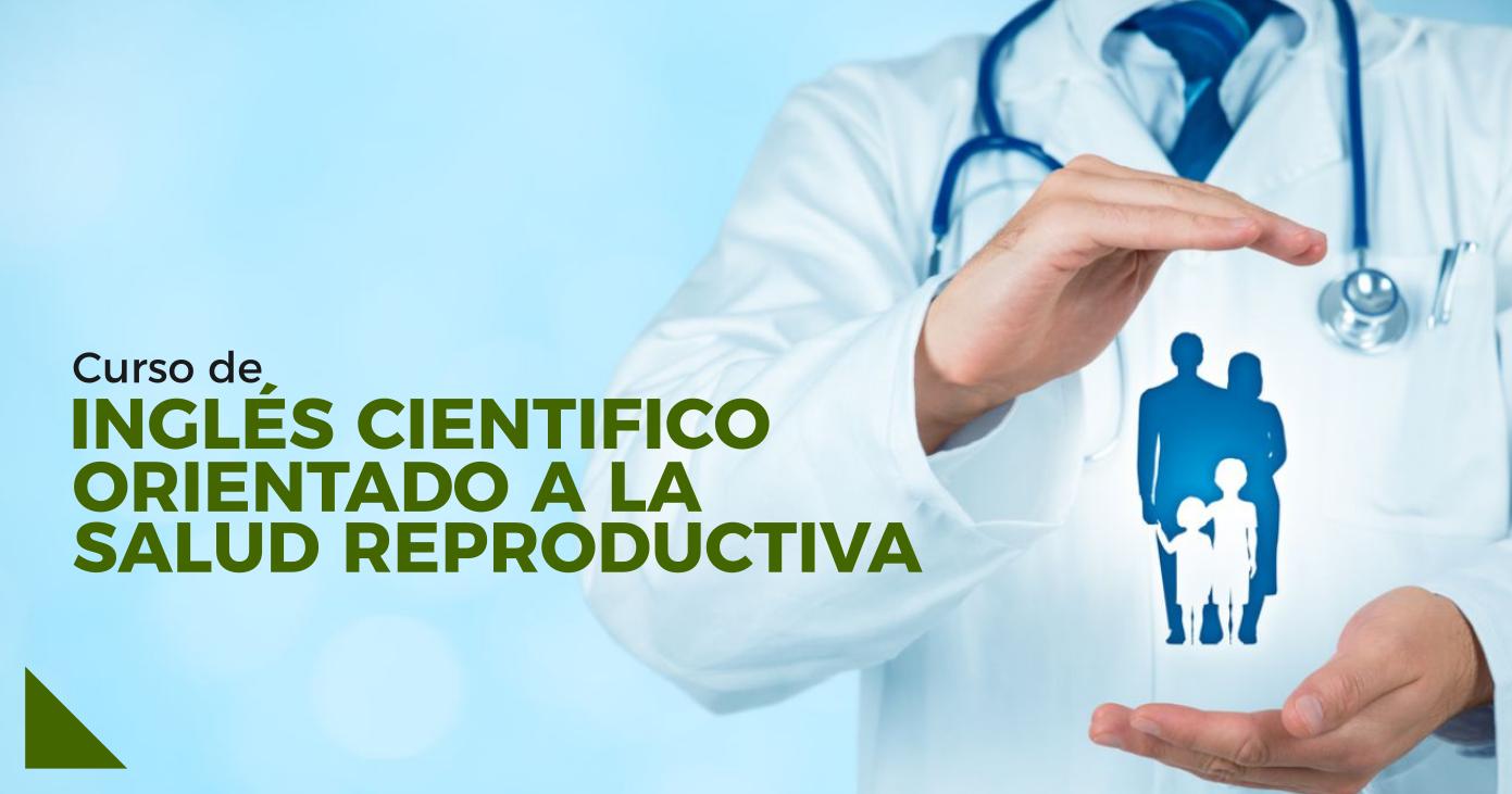 Curso de Inglés Científico Orientado a la Salud Reproductiva