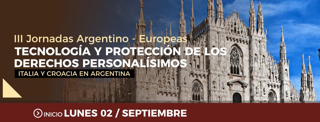 """III Jornadas Argentino-Europeas: """"Tecnología y Protección de los Derechos Personalísimos"""" – Italia y Croacia en Argentina"""