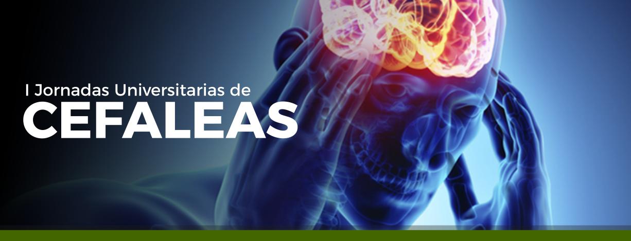 I Jornadas Universitarias de Cefaleas